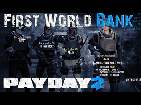 Pay Day 2:  First World Bank Heist!