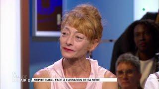 Sophie Daull face à l'assassin de sa mère