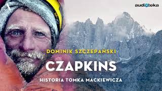 """Czapkins. Historia Tomka Mackiewicza""   audiobook"
