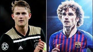 Barcelona News Round-up ft Griezmann & De Ligt - Transfer Latest