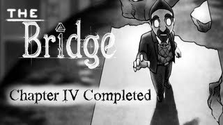 The Bridge Walkthrough Chapter 4 [PC] [The Veil, Rook, Bend, Triad, Intersection, Archway]