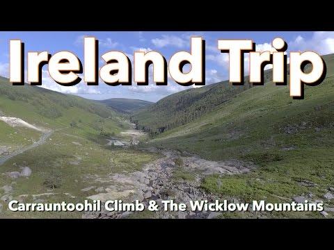 Ireland - Carrauntoohil Climb & the Wicklow Mountains
