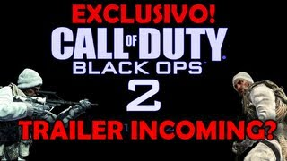 Black Ops 2: Trailer incoming?- Info exclusiva!