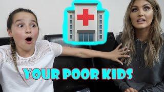 Your Poor Kids 🏥 (WK 342.5) | Bratayley