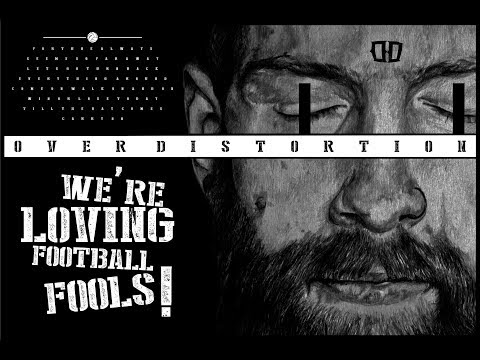 Over Distortion - Football Fools (Official Audio Lyric)