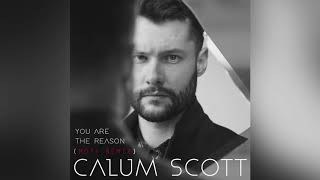 Calum Scott You Are The Reason Arabic Subtitled