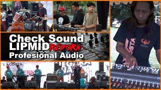 CHECK SOUND II  LIPMID Reborn AUDIO II MULAI DARI NOL