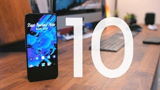 Best Android Apps - Early 2019!