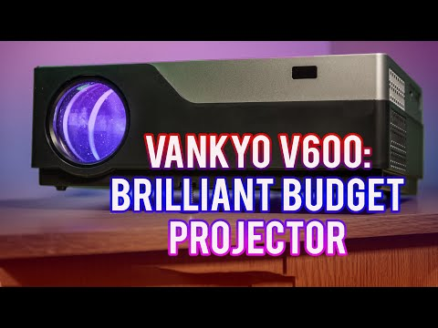 Vankyo V600: Brilliant Projector with a Budget Price Tag