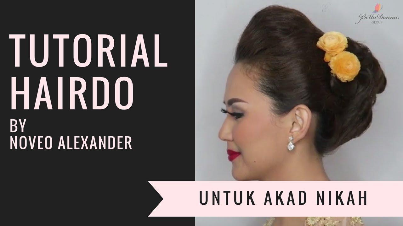 Tutorial Hairdo Untuk Akad Nikah Oleh Noveo Alexander Youtube