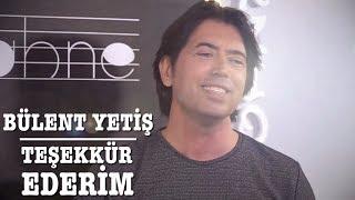 Teşekkür Ederim (Akustik Performans) - Bülent Yetiş - Jineps Sahne