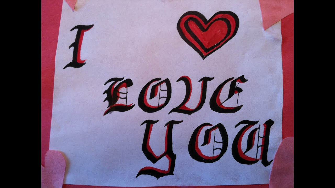 Writing i love you in gothic calligraphy with I love you calligraphy
