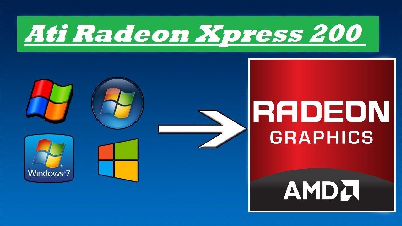 ATI MOBILITY RADEON XPRESS 200 SERIES DRIVERS DOWNLOAD (2019)