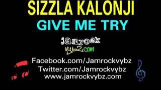 Sizzla Kalonji - Give Me A Try