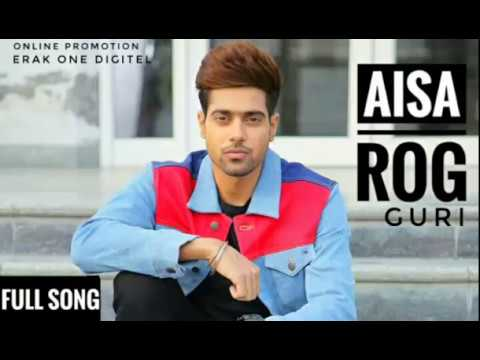 AISA ROG (FULL SONG) GURI || DJ FLOW || LATEST PUNJABI SONG 2018