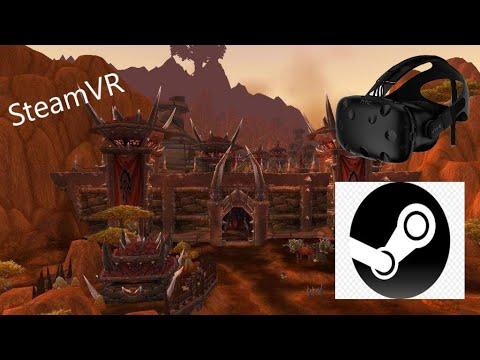 World Of Warcraft VR: Orgrimmar [Steam Environment]