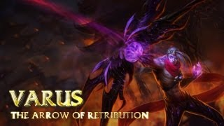 Varus: Champion Spotlight | Gameplay - League of Legends
