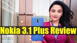 Nokia 3.1 Plus Hands on review of specifications, features, camera test, price in India