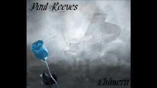 Paul Reeves - Chimera
