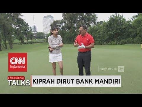 Executive Talks - Kiprah Dirut Bank Mandiri