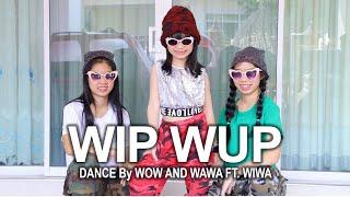 WIP WUP (วิบวับ) Dance Cover By น้องวีว่า พี่วาวาว