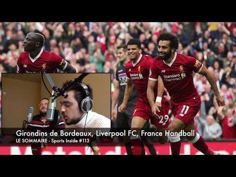 Replay - Sports Inside #113 (Liverpool FC, Matthieu Jalibert, Girondins, Equipe de France de Hand)