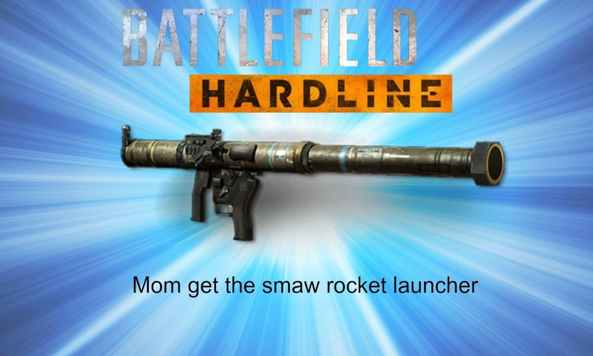 Battlefield Hardline Mom Get The Smaw Rocket Launcher