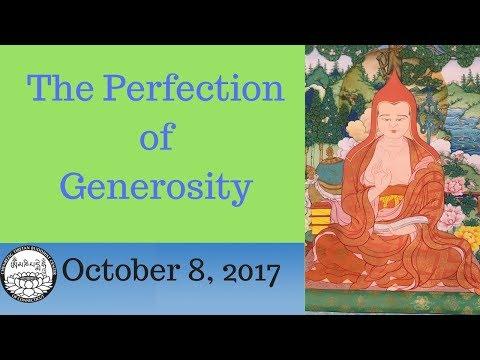 How to begin the perfection of generosity, October 8 2017