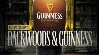 Drinkin Wit My Homies (Backwoods & Guinness)