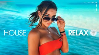 House Relax (New & Best Deep House Music | Chill Out Mix #77)