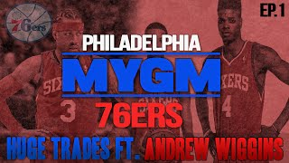 NBA 2K15 My GM Mode Ep.1 - Philadelphia 76ers | HUGE TRADES? | PS4