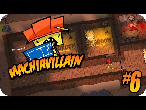 MachiaVillain Gameplay #6 Angry Minions & Building Prestige