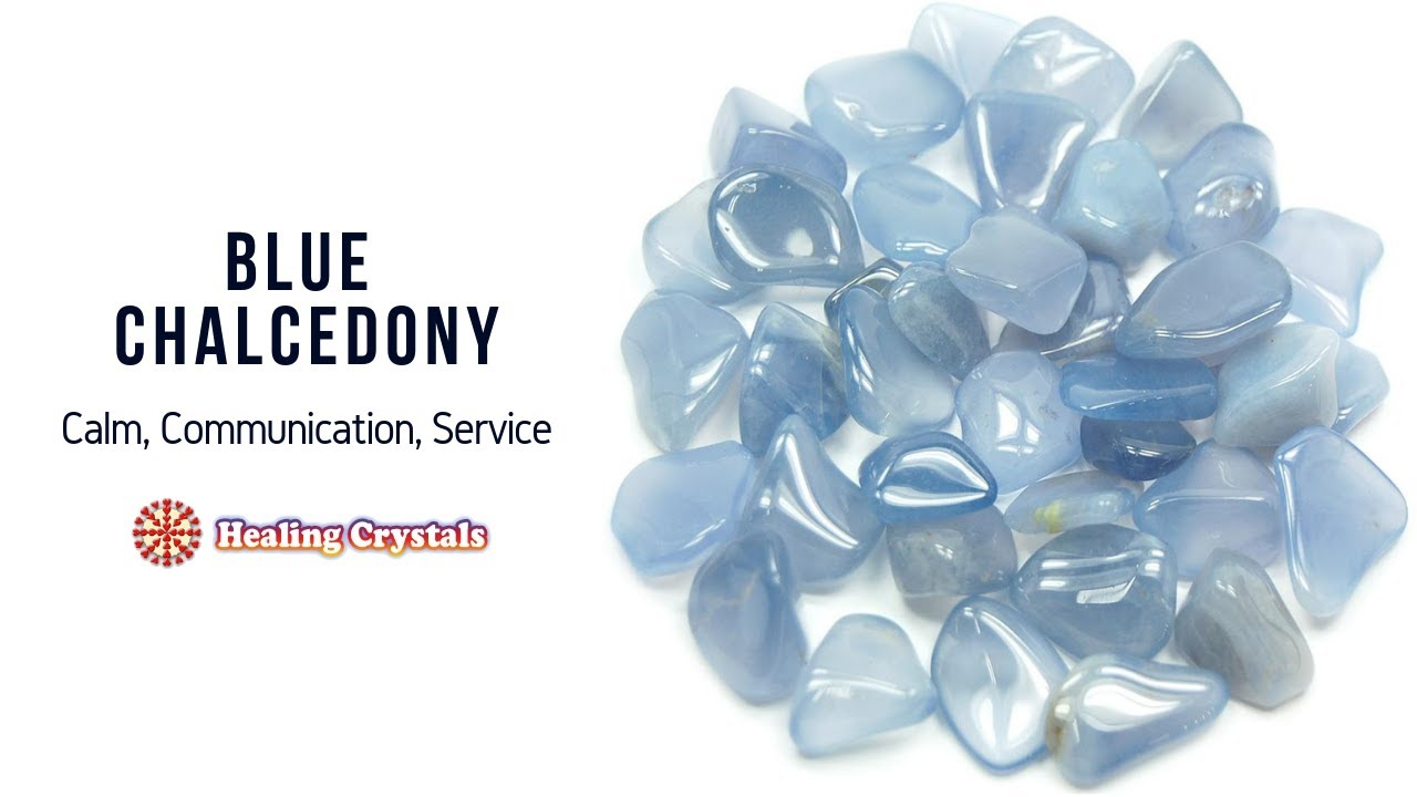 Blue Chalcedony - Metaphysical Directory: Detailed