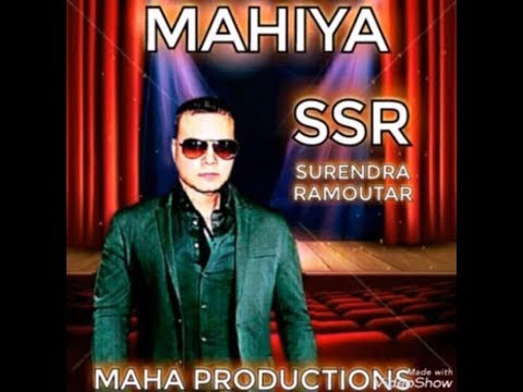 Surendra Ramoutar - Mahia (2019 Chutney Soca)