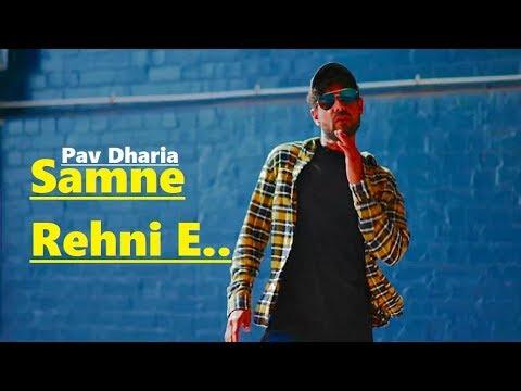 Samne Rehni E: Pav Dharia | SOLO | New Punjabi Song | Full Song | Lyrics | Latest Punjabi Songs 2018