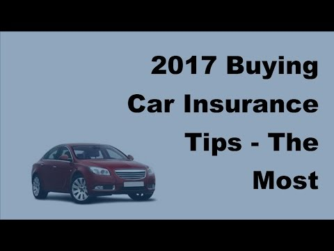 2017 Buying Car Insurance Tips |The Most Important Car Insurance Questions To Ask Before Buying A P