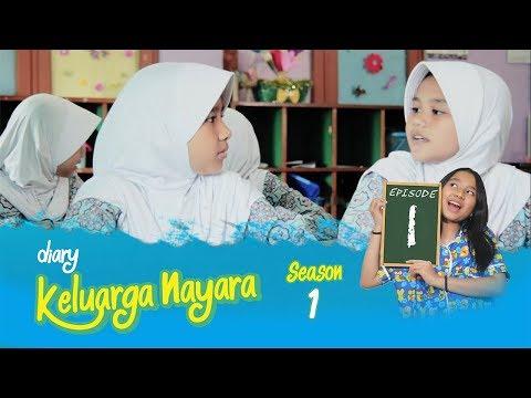 Diary Keluarga Nayara | Episode 1