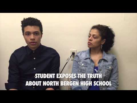 STUDENT EXPOSES THE TRUTH ABOUT NORTH BERGEN HIGH SCHOOL.