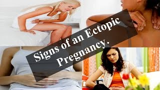 Signs of an Ectopic Pregnancy -- Five Sure Signs and Symptoms of an Ectopic Pregnancy