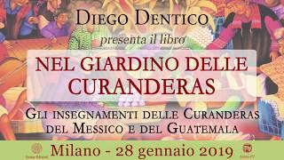 """Evento: Diego Dentico presenta il libro """"Nel Giardino delle Curanderas"""""""