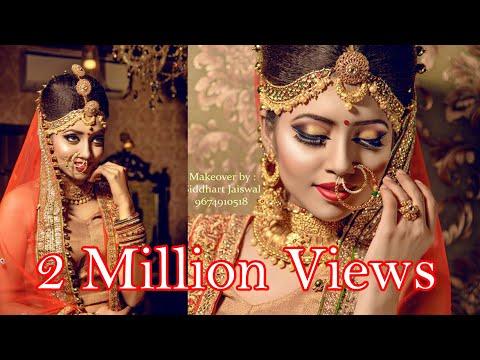 Indian Bridal Makeup   Makeup Artist Siddhart Jaiswal   Photographer LOukik Das