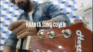 RAABTA COVER SONG