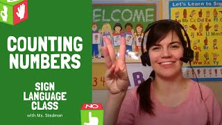 Counting Numbers | Sign Language Class With Ms. Stedman
