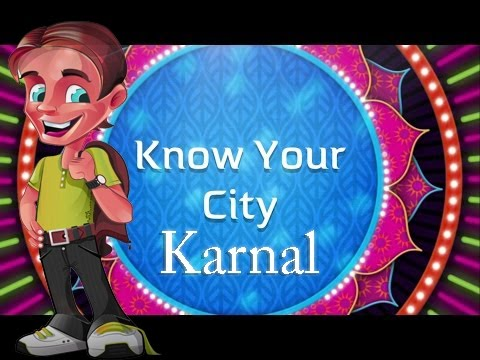 Know Your City - A DOCUMENTARY on KARNAL - The Regular Hexagon | #PlayBold