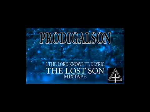 O3.ProdigalSon- The lord knows Ft. dLyric