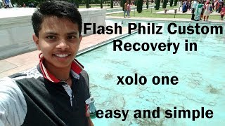 Flash Philz Recovery in Xolo One.....