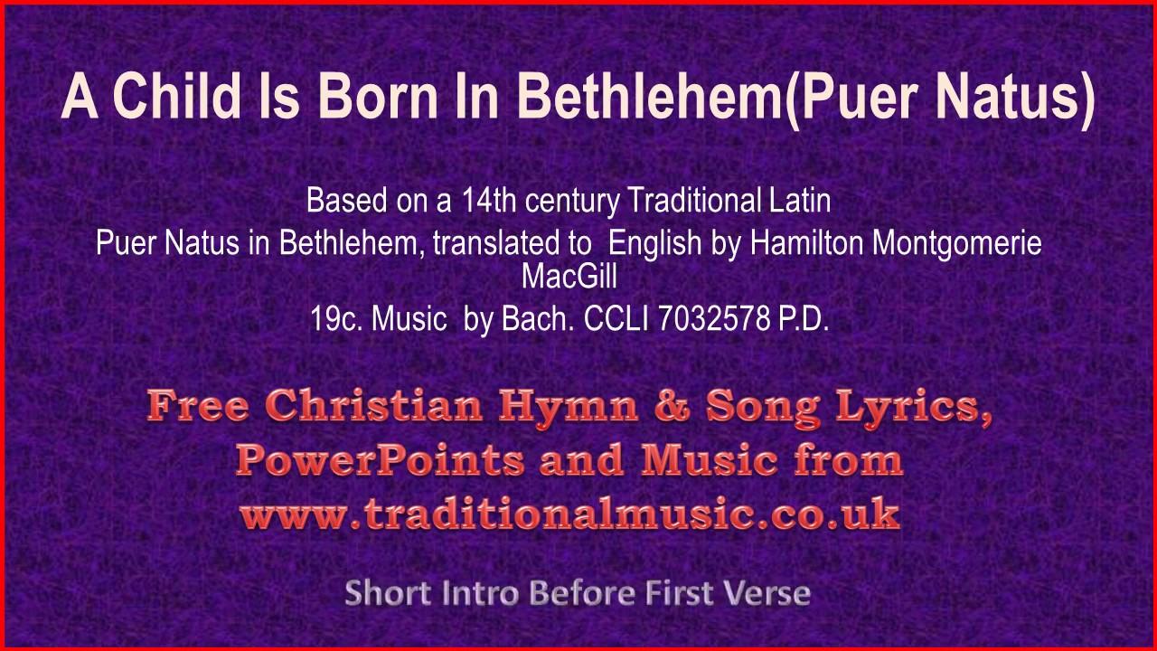 Christian Christmas Music Youtube.A Child Is Born In Bethlehem Puer Natus Christmas Carols Lyrics Music
