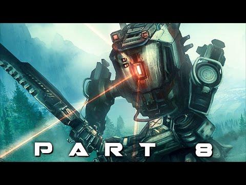 TITANFALL 2 Walkthrough Gameplay Part 8 - Ronin (Campaign)