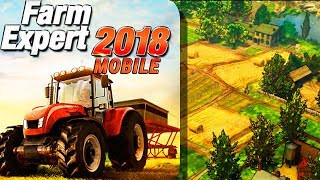 Farm Expert 2018 Mobile - Android GamePlay FullHD