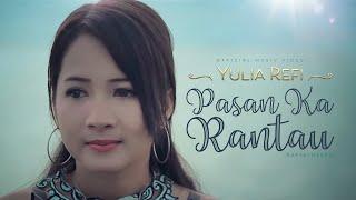 Download PASAN KA RANTAU - Yulia Refi (Official Music Video)